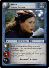 Arwen, Staunch Defender (P)