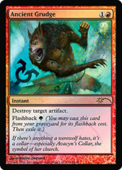 Ancient Grudge (FNM Foil) on Channel Fireball