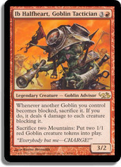Ib Halfheart, Goblin Tactician on Channel Fireball