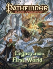 Pathfinder Player Companion - Legacy of the First World