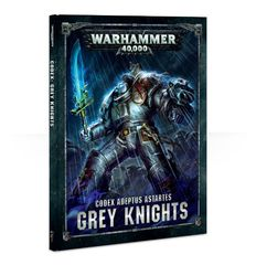 40k Codex: Grey Knights