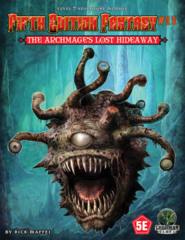 Fifth Edition Fantasy #11 - The Archmage's Lost Hideaway