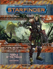Starfinder Adventure Path 1: Dead Suns Chapter 2: Temple of the Twelve