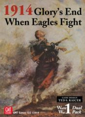 1914 Dual Pack Glory's End: When Eagles Fight GMT