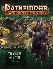 Pathfinder Adventure Path #112: Strange Aeons - The Whisper Out of Time