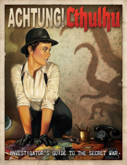 Achtung! Cthulhu: Investigator's Guide to the Secret War