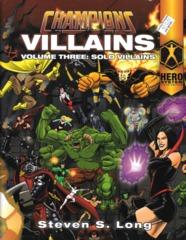 Champions Villains Volume Three: Solo Villains