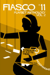 Fiasco '11 Playset Anthology Vol. 2