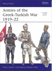 Armies of the Greek-Turkish War 1919-22 (Men-at-Arms 501)
