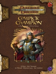 D&D Complete Champion: Guide to Divine Heroes 3.5 HC