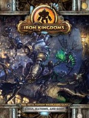Iron Kingdoms: Kings, Nations and Gods RPG