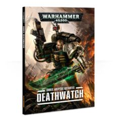 40k Codex: Deathwatch