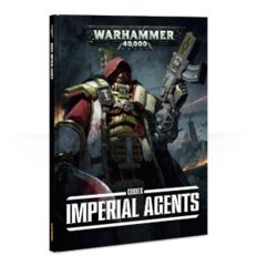 40k Codex: Imperial Agents