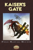 Kaiser's Gate Field Manual: Mounts