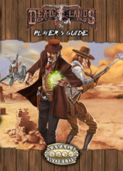 Deadlands Reloaded - Player's Guide Explorer's Edition