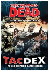 TACDEX: Walking Dead Survivors vs Walkers