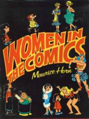 WOMEN in the COMICS © 1977 Maurice Horn Chelsea House
