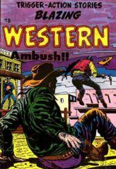 Blazing Western #5 © September 1954 Timor