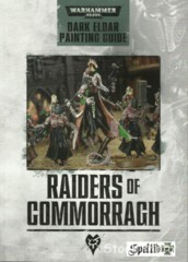 Raiders of Commorragh: Dark Eldar Painting Guide © 2014 gw450360