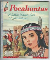 Pocahontas, A Little Indian Girl of Jamestown © 1957 Elf Books #575