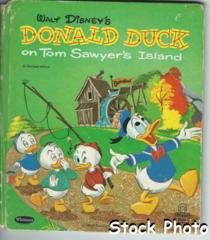 Donald Duck on Tom Sawyer's Island © 1960 Whitman, Tell-A-Tale #2559