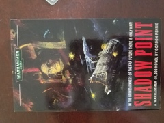 Shadow Point - Warhammer 40,000 Novel Paperback Used Book Gordon Rennie