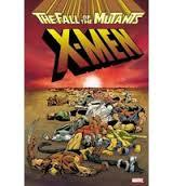 X-Men The Fall of the Mutants