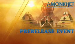 Amonkhet Pre-Release Midnight Friday