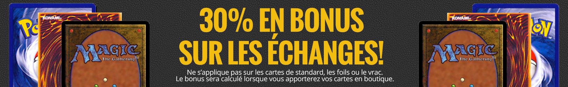 30% en bonus sur échanges