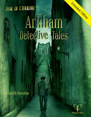Trail of Cthulhu - Arkham Detective Tales Extended Edition