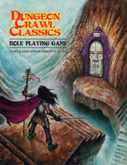 Dungeon Crawl Classics - Softcover Core Rulebook