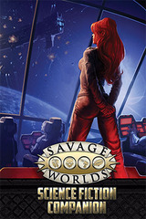 Savage Worlds - Science Fiction Companion