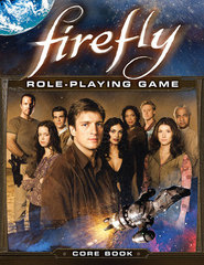Firefly Role-Playing Game - Core Book