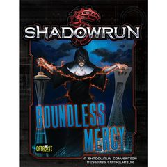Shadowrun 5th: Boundless Mercy