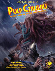 Call of Cthulhu 7th : Pulp Cthulhu