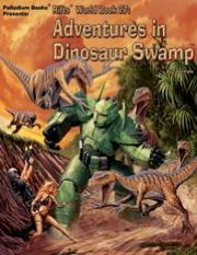 Rifts - World Book 27 - Adventures in Dinosaur Swamp