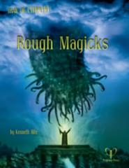 Trail of Cthulhu - Rough Magicks