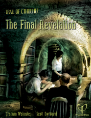 Trail of Cthulhu - The Final Revelation