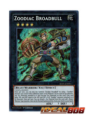 Zoodiac Broadbull - RATE-EN051 - Secret Rare - 1st Edition