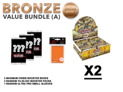 Yugioh Maximum Crisis Bundle (A) Bronze - Get x2 Booster Boxes + Bonus Items (See Description)
