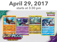 [EVENT TICKET] ToyLynx - Dole Cannery - Pokemon Sun & Moon Guardians Rising Prerelease<br 15>[April 29, 2017 at 3:30 pm] <br> *