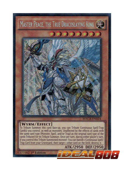 Master Peace, the True Dracoslaying King - MACR-EN024 - Secret Rare - 1st Edition