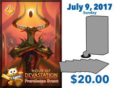 [EVENT TICKET] ToyLynx - Dole Cannery - Hour of Devastation Prerelease<br 23>[July 9, 2017 - 1:00 pm] <br> * Limit 1 per *