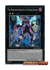 The Phantom Knights of Cursed Javelin - MACR-EN042 - Super Rare - Unlimited Edition