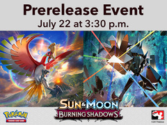 [EVENT TICKET] ToyLynx - Dole Cannery - Pokemon Sun & Moon Burning Shadows Prerelease<br 15>[July 22, 2017 at 3:30 pm]