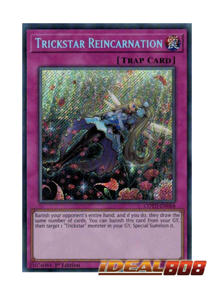Trickstar Reincarnation - COTD-EN068 - Secret Rare - 1st Edition
