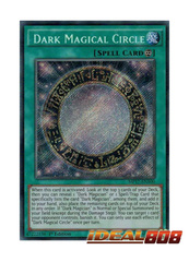 Dark Magical Circle - MP17-EN100 - Secret Rare - 1st Edition