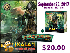 [EVENT TICKET] ToyLynx - Dole Cannery - Ixalan Prerelease<br 00>[September 23, 2017 at 12:01 am] <br> * Limit 1 per *