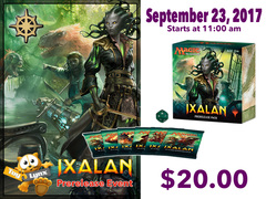 [EVENT TICKET] ToyLynx - Dole Cannery - Ixalan Prerelease<br 11>[September 23, 2017 at 11:00 am] <br> * Limit 1 per *