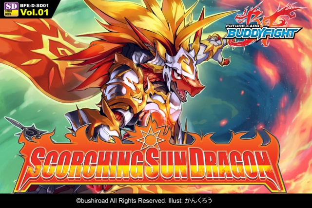 BFE-D-SD01 Scorching Sun Dragon (English) Future Card Buddyfight Starter Deck ** Pre-Order Ships March 4, 2016